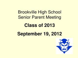 Brookville High School  Senior Parent Meeting