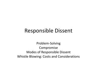 Responsible Dissent