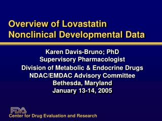 Overview of Lovastatin Nonclinical Developmental Data