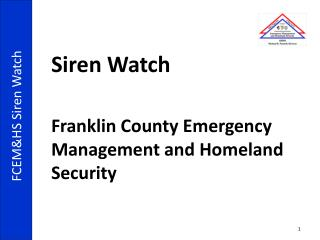 Siren Watch Franklin County Emergency Management and Homeland Security