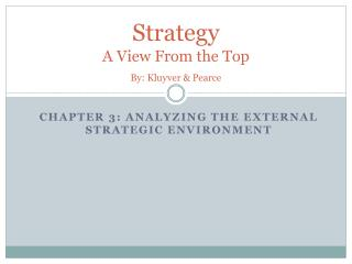 Strategy  A View From the Top By:  Kluyver & Pearce
