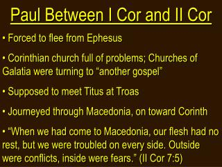 Paul Between I Cor and II Cor