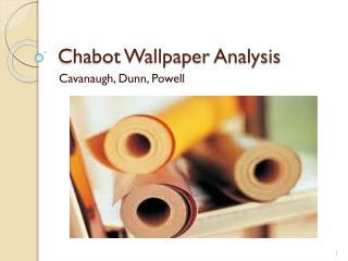 Chabot Wallpaper Analysis