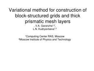 Variational method for construction of block-structured grids and thick prismatic mesh layers