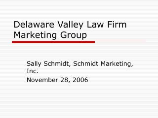 Delaware Valley Law Firm Marketing Group