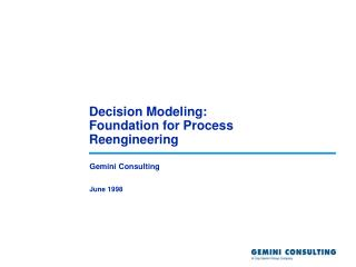 Decision Modeling: Foundation for Process Reengineering