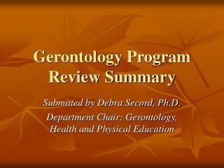 Gerontology Program Review Summary