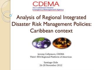 Analysis of Regional Integrated Disaster Risk Management Policies: Caribbean context