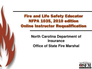 Fire and Life Safety Educator NFPA 1035, 2010 edition Online Instructor Requalification