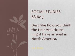 Social Studies 8/26/13