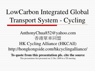 LowCarbon Integrated Global Transport System - Cycling
