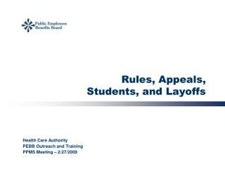 Rules, Appeals,  Students, and Layoffs