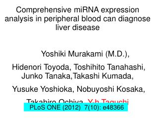Comprehensive miRNA expression analysis in peripheral blood can diagnose liver disease