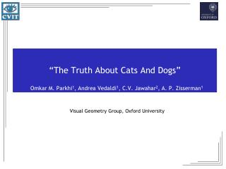 """ The Truth About Cats And Dogs """