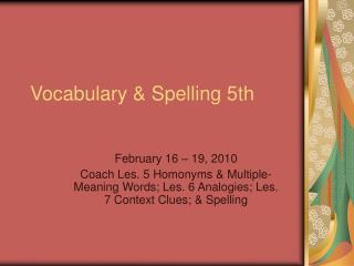 Vocabulary & Spelling 5th