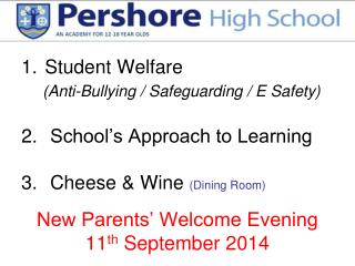 New Parents' Welcome Evening  11 th  September 2014