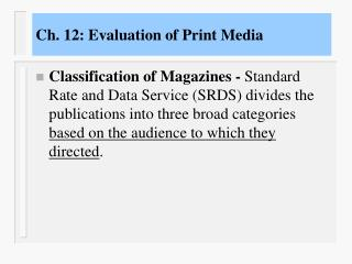 Ch. 12: Evaluation of Print Media