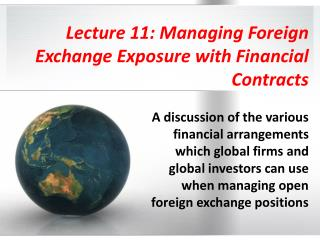 Lecture 11: Managing Foreign Exchange Exposure with Financial Contracts