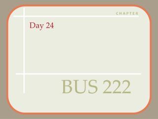 BUS 222