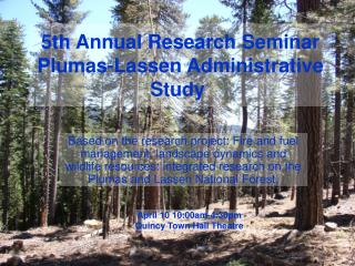 5th Annual Research Seminar Plumas-Lassen Administrative Study