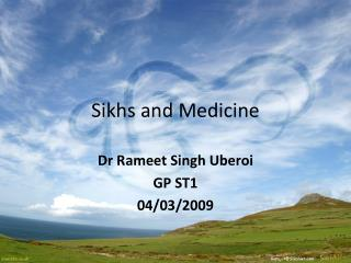 Sikhs and Medicine