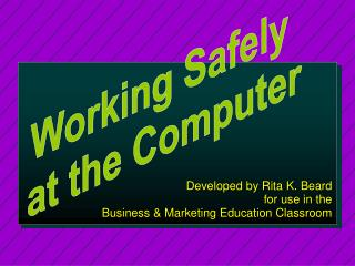 Developed by Rita K. Beard for use in the  Business & Marketing Education Classroom