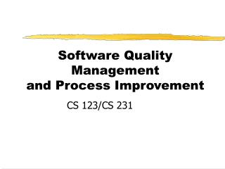 Software Quality Management and Process Improvement