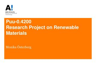 Puu-0.4200 Research Project on Renewable Materials