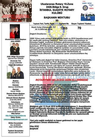 Uluslararası Rotary 10.Zone   2420.Bölge  9 . Grup İSTANBUL SUADİYE ROTARY KULÜBÜ BAŞKANIN MEKTUBU