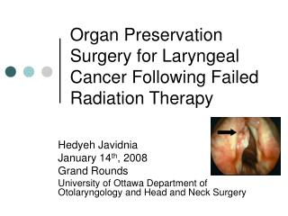Organ Preservation Surgery for Laryngeal Cancer Following Failed Radiation Therapy