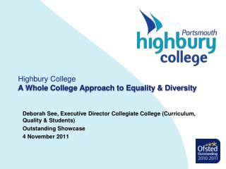 Highbury College A Whole College Approach to Equality & Diversity