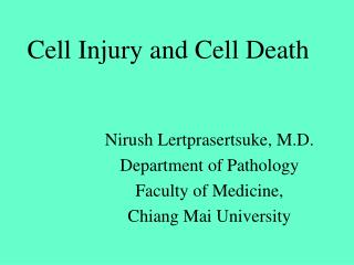 Cell Injury and Cell Death
