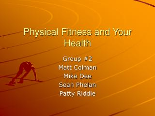 Physical Fitness and Your Health