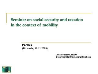 Seminar on social security and taxation    in the context of mobility