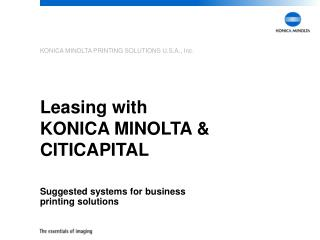 Leasing with  KONICA MINOLTA & CITICAPITAL
