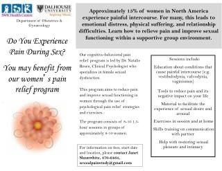 Do You Experience Pain During Sex? You may benefit from our women � s pain relief program