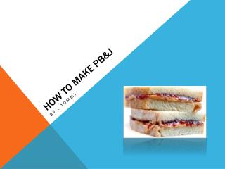 How to make PB&J