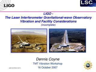 Dennis Coyne TMT Vibration Workshop 16 October 2007