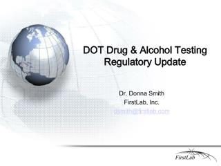 DOT Drug  Alcohol Testing  Regulatory Update