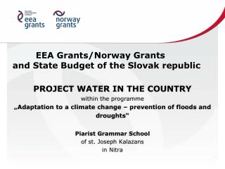 EEA Grants/Norway Grants and State Budget of the Slovak republic