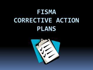 FISMA Corrective action plans