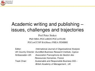 Academic  writing and publishing – issues, challenges and  trajectories