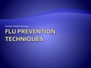 Flu Prevention Techniques