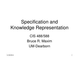 Specification and  Knowledge Representation