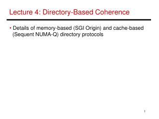Lecture 4: Directory-Based Coherence
