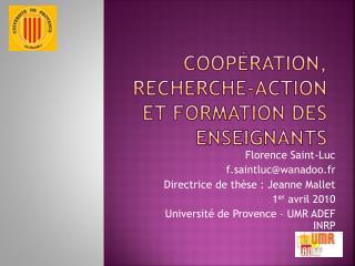 Coop�ration,  recherche-action et formation des enseignants