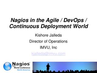 Nagios in the Agile /  DevOps  / Continuous Deployment World