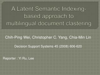 A Latent Semantic Indexing-based approach to  multilingual document  clastering