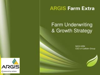 Farm Underwriting  & Growth Strategy