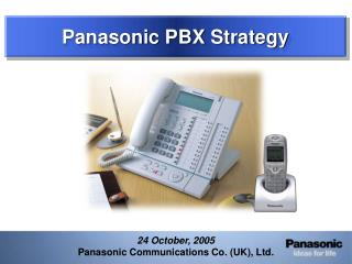 Panasonic PBX Strategy